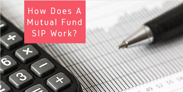 Mutual Fund SIP Work